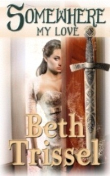 Somewhere My Love by Beth Trissel