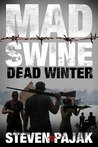 Dead Winter (Mad Swine #2)