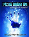 Passing through Time (conversations with the other side)