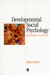 Developmental Social Psychology: From Infancy to Old Age