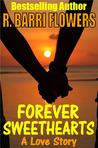 Forever Sweethearts: A Love Story