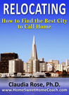 Relocating: How to Find the Best City to Call Home