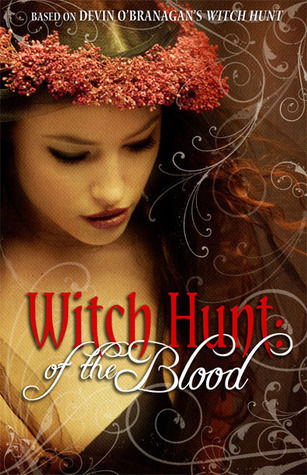 Of the Blood (Witch Hunt, #2)