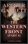 The Western Front (The Western Front, Book 1, Part 1)