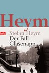 Der Fall Glasenapp: Roman