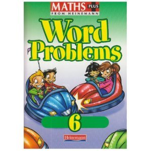 Maths Plus: Word Problems 6 - Pupil Book