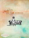 Jackie O: On the Couch (Inside the Mind and Life of Jackie Kennedy Onassis)