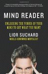 Mind Reader: Unlocking the Secrets and Powers of a Mentalist