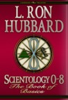 Scientology O-8: The Book of Basics