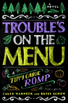 Trouble's on the Menu: A Tippy Canoe Romp-- With Recipes