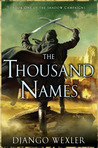The Thousand Names by Django Wexler