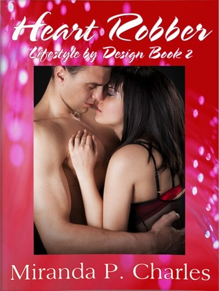 Heart Robber (Lifestyle by Design #2)