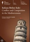 The Italians Before Italy: Conflict and Competition in the Mediterranean