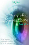 Diary of a Synesthete: Book One