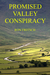 Promised Valley Conspiracy