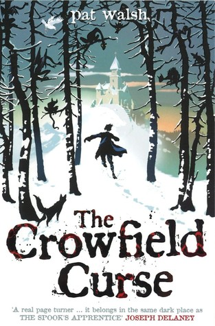 The Crowfield Curse (Crowfield Abbey, #1)