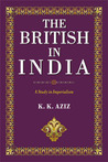The British in India: A Study in Imperialism