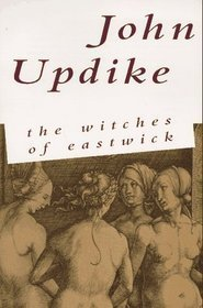The Witches of Eastwick by John Updike