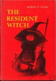 The Resident Witch by Marian T. Place