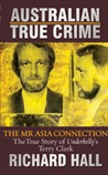 The Mr Asia Connection: The True Story of Mr Asia's Terry Clark