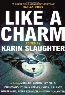 Like a Charm by Karin Slaughter