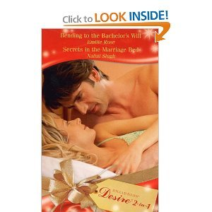 Bending to the Bachelor's Will & Secrets in the Marriage Bed