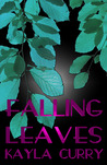 Falling Leaves: A Short Story