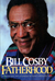 Fatherhood by Bill Cosby