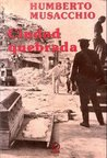Ciudad Quebrada/the Broken City