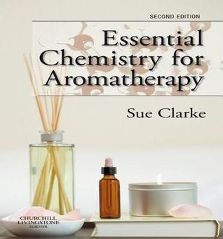 Essential Chemistry for Aromatherapy - Elsevieron Vitalsource