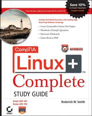 CompTIA Linux+ Study Guide: Exams LX0-101 and LX0-102 [With CDROM]