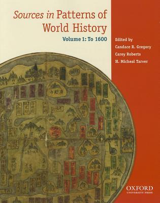 Sources in Patterns of World History, Volume 1: To 1600