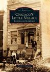 Chicago's Little Village: Lawndale-Crawford (Images of America: Illinois)