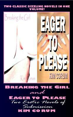 Breaking the Girl and Eager to Please