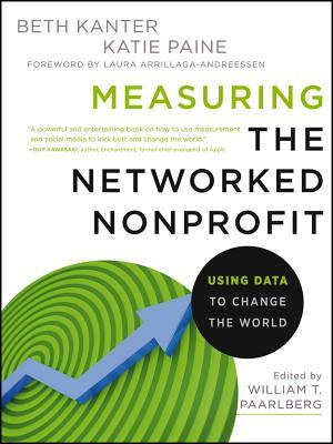 Measuring the Networked Nonprofit by Beth Kanter