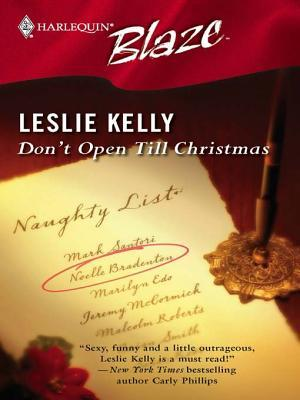 Don't Open Till Christmas by Leslie Kelly