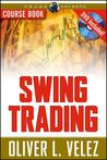 Swing Trading with Oliver Velez Course Book with DVD