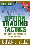 Option Trading Tactics with Oliver Velez Course Book with DVD