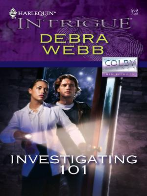 Investigating 101 (Colby Agency: New Recruits) (Harlequin Intrigue #909)
