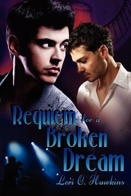 Requiem for a Broken Dream by Lori C. Hawkins