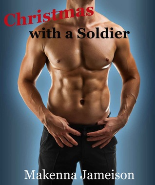 Christmas with a Soldier (Soldier, #1)