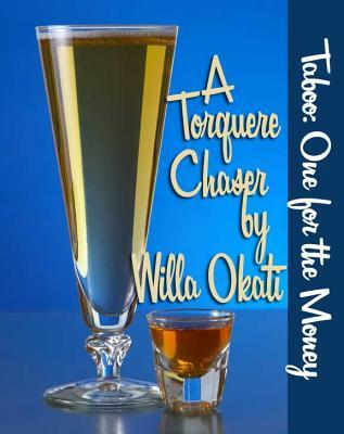 One for the Money by Willa Okati