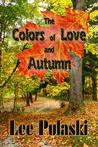 The Colors of Love and Autumn
