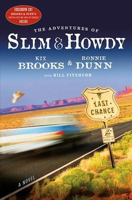 The Adventures of Slim & Howdy by Kix Brooks