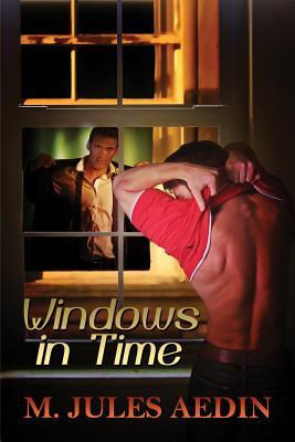 Windows in Time by M. Jules Aedin
