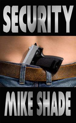 Security by Mike Shade