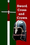 Sword, Cross and Crown