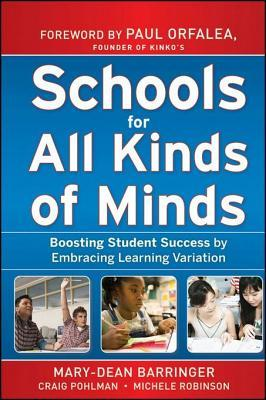 Schools for All Kinds of Minds by Mary-Dean Barringer