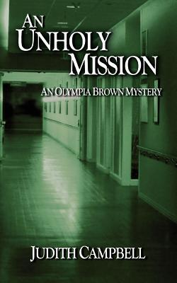 An Unholy Mission (Olympia Brown Mystery #4)