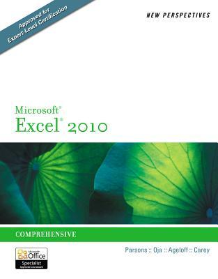 New Perspectives on Microsoft Excel 2010: Comprehensive